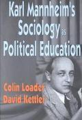 Karl Mannheim's Sociology As Political Education