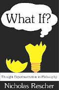 What If? Thought Experimentation In Philosophy
