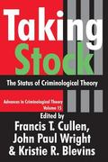 Taking Stock The Status of Criminological Theory