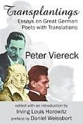 Transplantings: Essays on Great German Poets with Translations