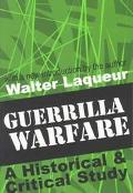 Guerrilla Warfare A Historical & Critical Study