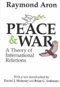 Peace and War A Theory of International Relations