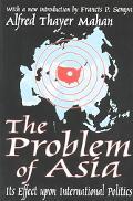 Problem of Asia Its Effect upon International Politics