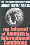 Interest of America in International Conditions