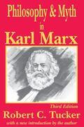 Philosophy & Myth in Karl Marx