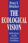Ecological Vision Reflections on the American Condition