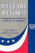Welfare Reform A Comparative Assessment of the French and U.S. Experiences