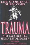 Trauma Life Stories of Survivors