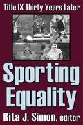 Sporting Equality Title Ix Thirty Years Later