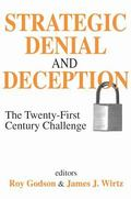 Strategic Denial and Deception The Twenty-First Century Challenge
