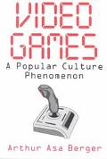 Video Games A Popular Culture Phenomenon