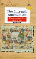 Fifteenth Amendment African-American Men's Right to Vote