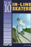 Top 10 In-Line Skaters
