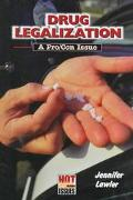 Drug Legalization A Pro/Con Issue