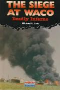 Siege at Waco Deadly Inferno