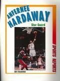 Anfernee Hardaway: Star Guard - Bert Rosenthal - Hardcover