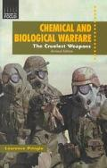 Chemical and Biological Warfare The Cruelest Weapons