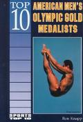 Top 10 American Men's Olympic Gold Medalists