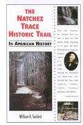 Natchez Trace Historic Trail in American History