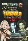 1950s From the Korean War to Elvis