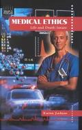 Medical Ethics Life and Death Issues