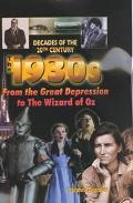 1930s from the Great Depression to the Wizard of Oz From the Great Depression to the Wizard ...