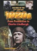 1920s from Prohibition to Charles Lindbergh