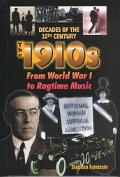 1910s from World War I to Ragtime Music