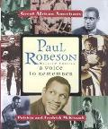 Paul Robeson A Voice to Remember