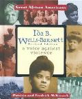 Ida B. Wells-Barnett A Voice Against Violence