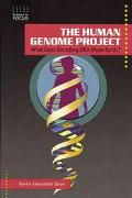 Human Genome Project What Does Decoding DNA Mean for Us?