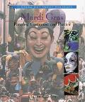 Mardi Gras Parades, Costumes and Parties