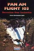 Pan Am Flight 103 Terrorism over Lockerbie