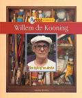 Willem De Kooning The Life of an Artist