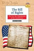 Bill of Rights The First Ten Amendments of the Constitution