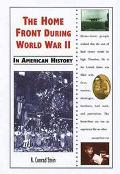 Home Front During World War II in American History