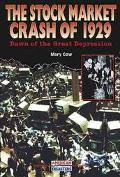 Stock Market Crash of 1929 Dawn of the Great Depression