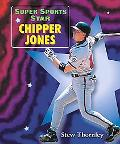 Super Sports Star Chipper Jones