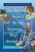 Incredible Search for the Treasure Ship Atocha