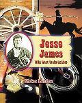 Jesse James Wild West Train Robber