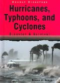 Hurricanes, Typhoons, And Cyclones Disaster & Survival