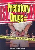 Predatory Drugs = Busted!