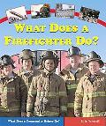 What Does A Firefighter Do?