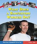 What Does A Sanitation Worker Do?