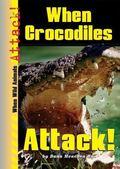 When Crocodiles Attack!