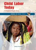 Child Labor Today A Human Rights Issue
