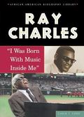Ray Charles I Was Born With Music Inside Me