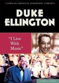 Duke Ellington I Live with Music