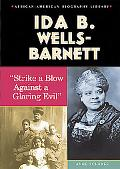 Ida B. Wells-Barnett strike a Blow against Glaring Evil