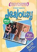 A Guys' Guide to Jealousy: A Girls' Guide to Jealousy